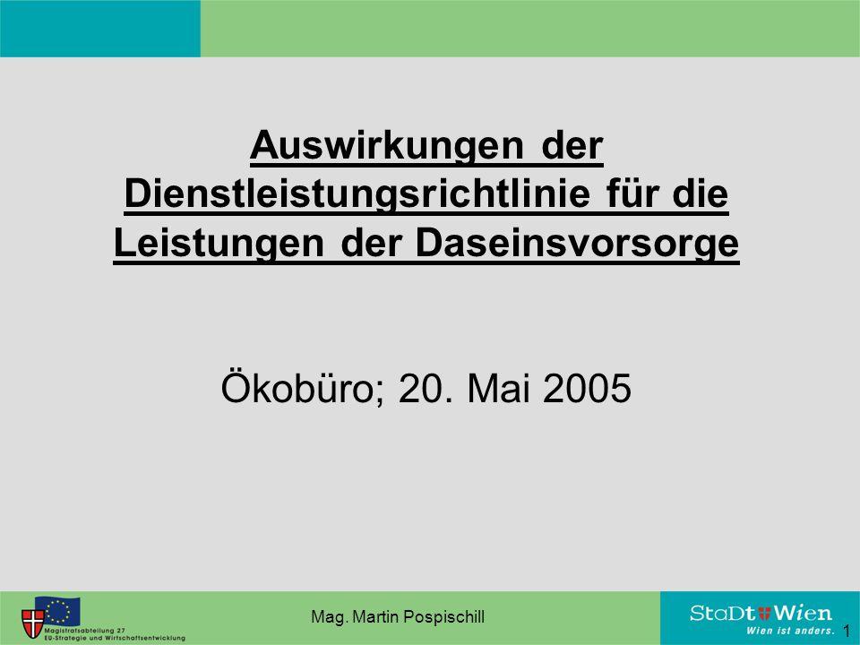 Auswirkungen der Dienstleistungsrichtlinie für die Leistungen der Daseinsvorsorge Ökobüro; 20.
