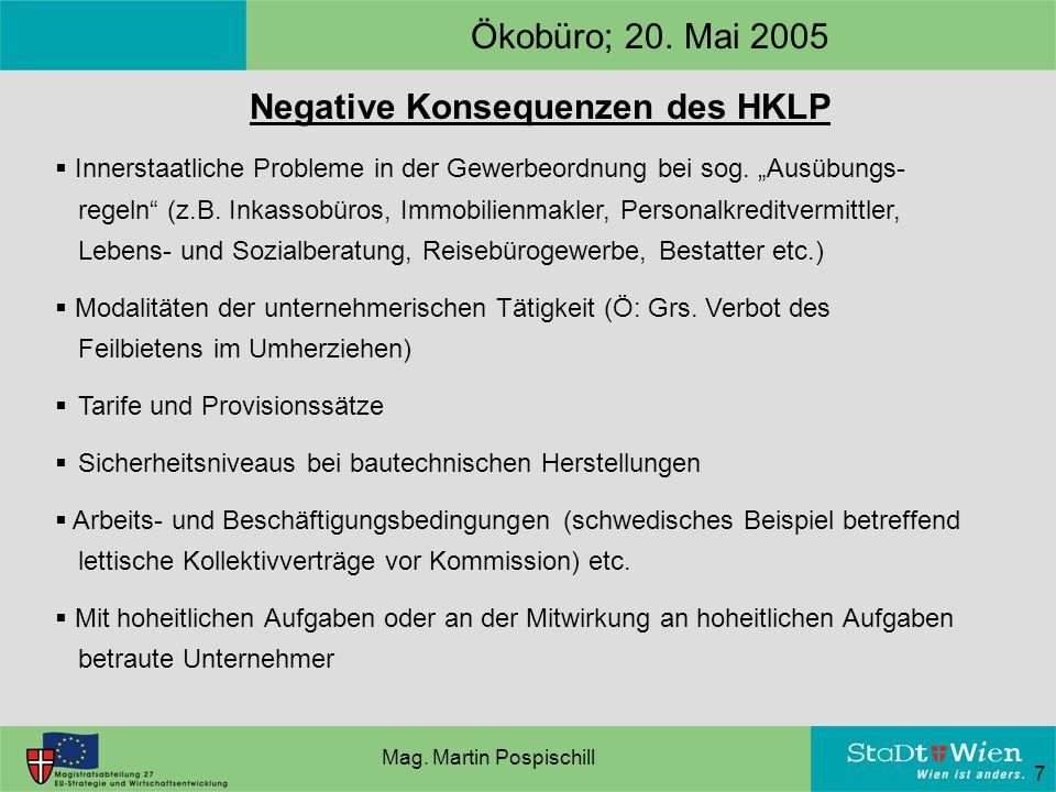 7 Negative Konsequenzen des HKLP  Innerstaatliche Probleme in der Gewerbeordnung bei sog.