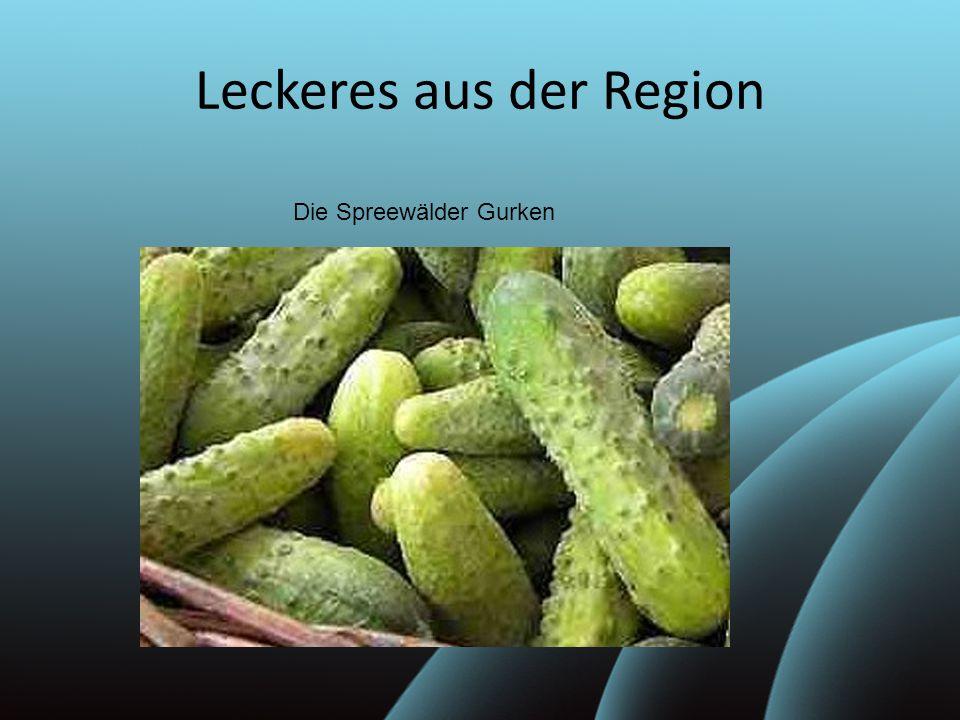 Leckeres aus der Region Die Spreewälder Gurken