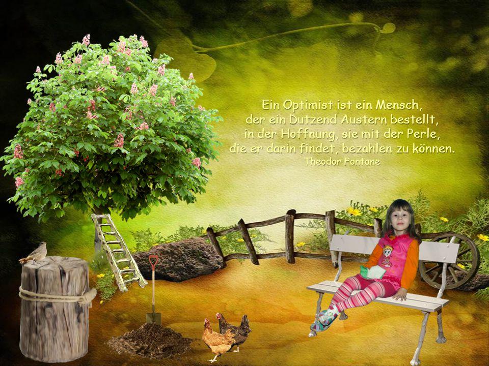 Träume bedeuten Hoffnung und Hoffnung ist das dünne Band mit dem unsere Welt zusammengehalten wird.