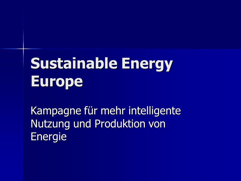 Sustainable Energy Europe Kampagne für mehr intelligente Nutzung und Produktion von Energie