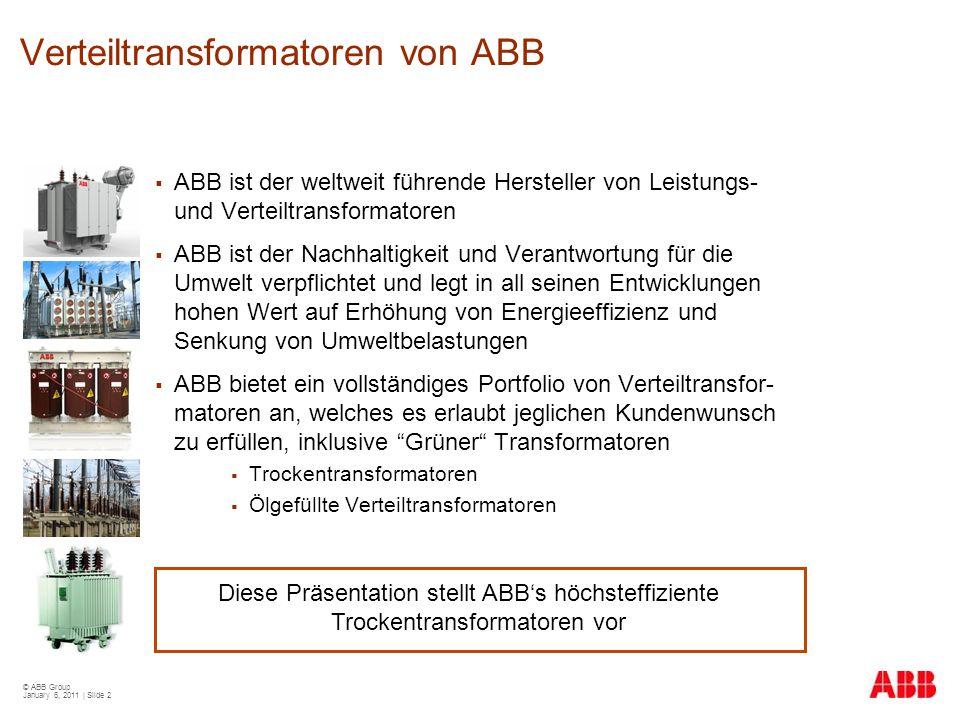 © ABB Group January 6, 2011 | Slide 43 EcoDry und neue EN 50541-1 Norm Verlustwerte für Trockentransformatoren bis 3.150 kVA  EN50541-1 wurde 2010 als europäische Norm akzeptiert und wird nun in die jeweiligen nationalen Normen übernommen  Ähnlich wie bei Öltransformatoren gibt es jetzt auch für Trockentransformatoren mehrere Verlustklassen:  A 0, B 0, C 0 für die Leerlaufverluste  A k, B k für die Lastverluste Wobei A jeweils die niedrigsten Verluste aufweist  Die Leerlaufverluste von EcoDry Basic und EcoDry Ultra betragen nur die Hälfte von A 0  Die Lastverluste von EcoDry 99Plus und EcoDry Ultra liegen signifikant unter A k EN 50541-1: 2009 10 kV LeistungP 0 [W]P k bei 120°C [W] [kVA]A0A0 B0B0 C0C0 AkAk BkBk 1002603304401.8002.000 2505006108203.2003.500 4007008801.1504.5004.900 6301.0001.1501.5006.7007.300 8001.1001.3001.8008.0009.000 1.0001.3001.5002.1009.00010.000 1.2501.5001.8002.50011.00012.000 1.6001.8002.2002.80013.00014.500 2.0002.2002.6003.60015.50018.000 2.5002.6003.2004.30018.50021.000 3.150 3.8005.30022.00026.000