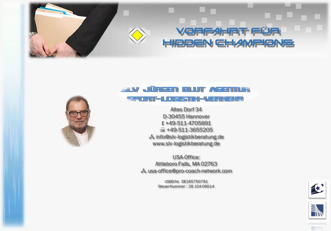 Altes Dorf 34 D-30455 Hannover  +49-511-4705891  +49-511-3655205  info@slv-logistikberatung.de www.slv-logistikberatung.deUSA-Office: Attleboro Fal