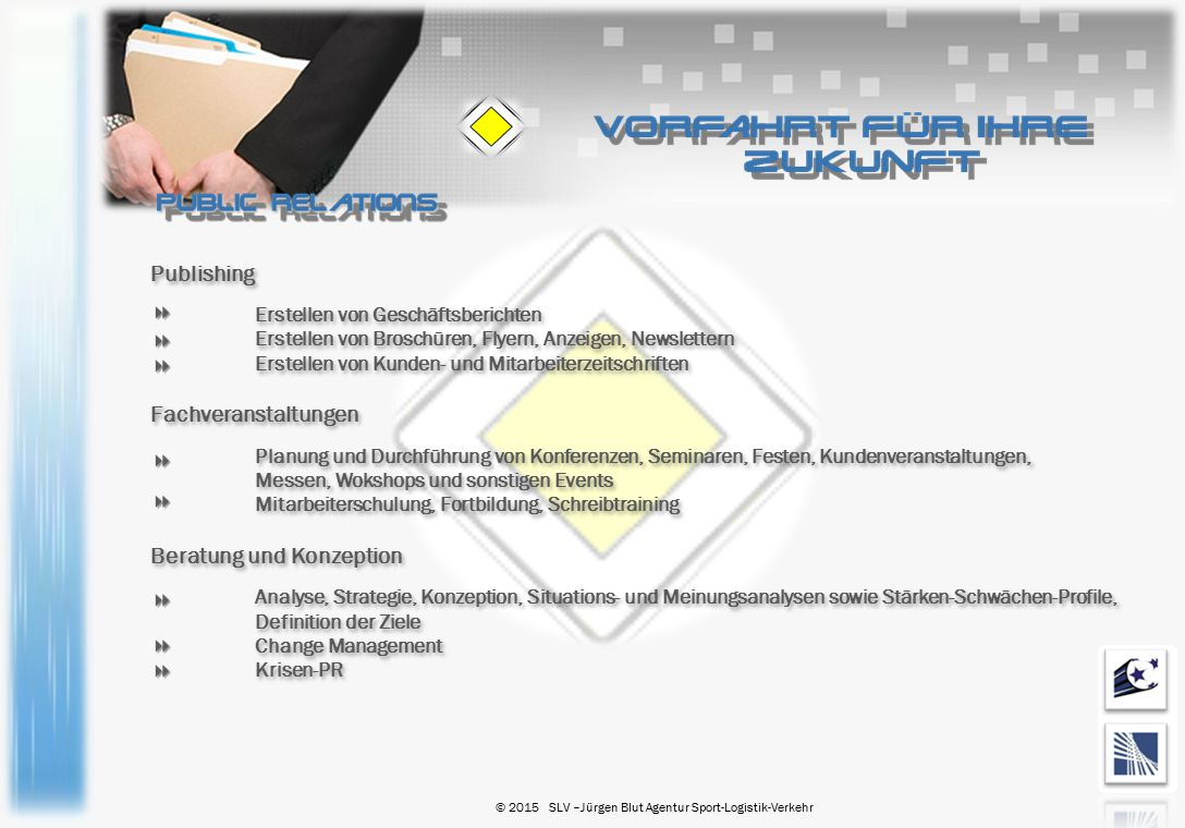 Publishing Erstellen von Geschäftsberichten Erstellen von Broschüren, Flyern, Anzeigen, Newslettern Erstellen von Kunden- und Mitarbeiterzeitschriften