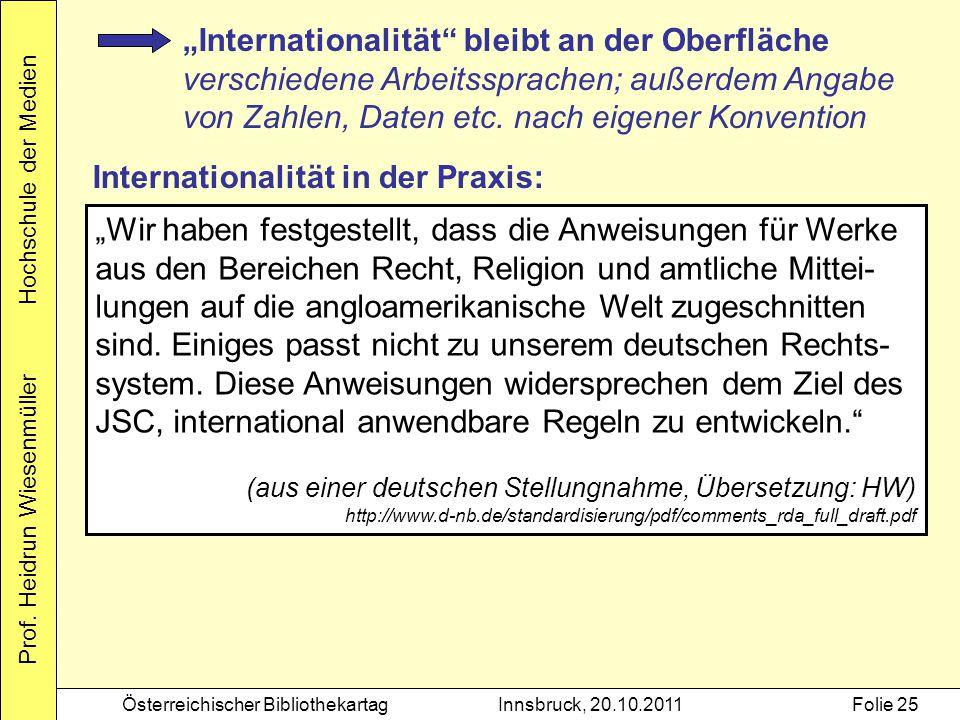 """Prof. Heidrun Wiesenmüller Hochschule der Medien Österreichischer BibliothekartagInnsbruck, 20.10.2011Folie 25 """"Internationalität"""" bleibt an der Oberf"""