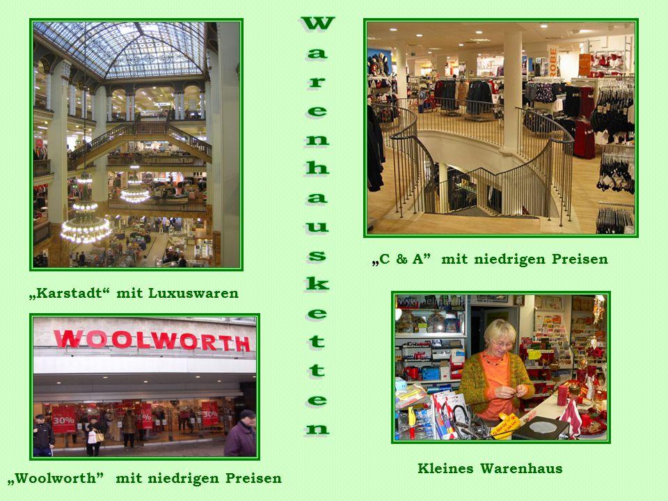 """""""Karstadt"""" mit Luxuswaren """"C & A"""" mit niedrigen Preisen """"Woolworth"""" mit niedrigen Preisen Kleines Warenhaus"""