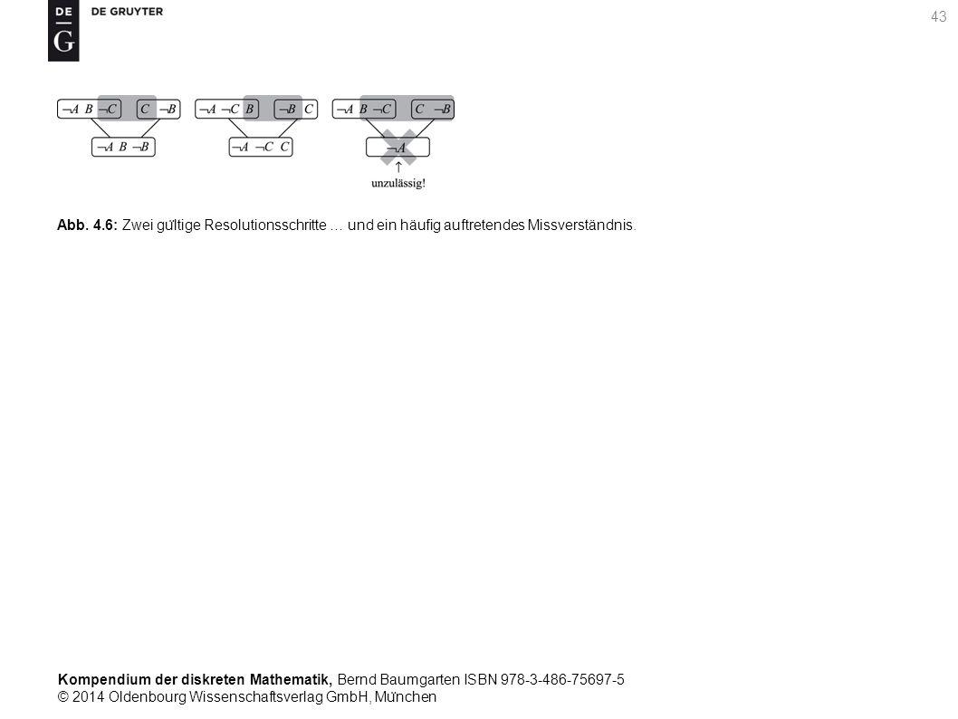 Kompendium der diskreten Mathematik, Bernd Baumgarten ISBN 978-3-486-75697-5 © 2014 Oldenbourg Wissenschaftsverlag GmbH, Mu ̈ nchen 43 Abb. 4.6: Zwei
