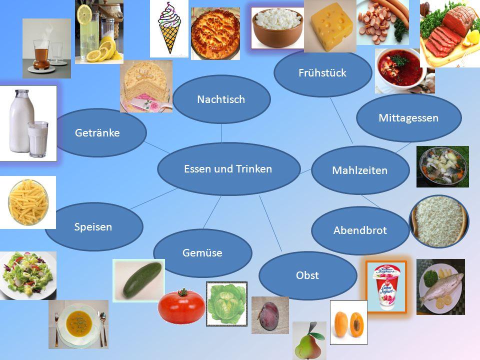 Essen und Trinken Getränke Nachtisch Gemüse Obst Speisen Mahlzeiten Abendbrot Mittagessen Frühstück