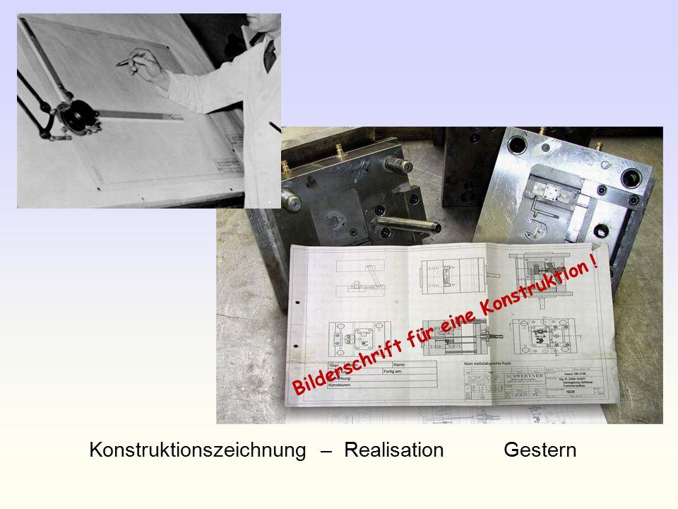 Konstruktionszeichnung – Realisation Gestern Bilderschrift für eine Konstruktion !