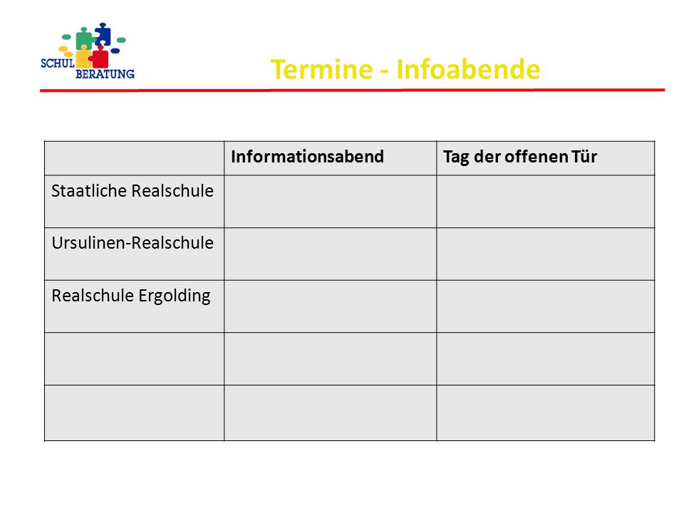 Termine - Infoabende InformationsabendTag der offenen Tür Staatliche Realschule Ursulinen-Realschule Realschule Ergolding