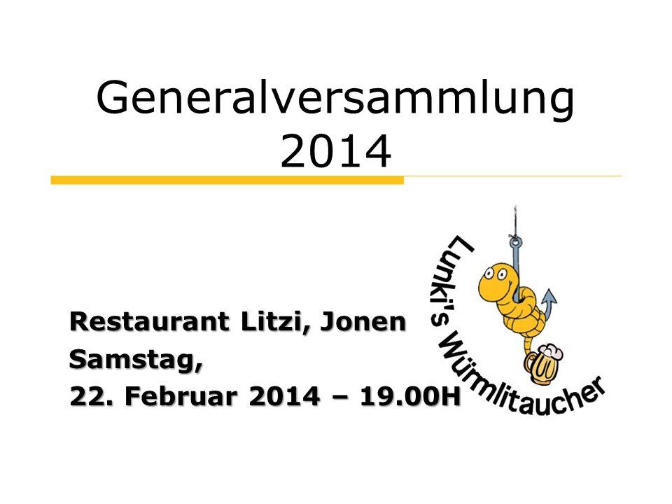 Begrüssung Herzlich Willkommen zur Generalversammlung 2014!