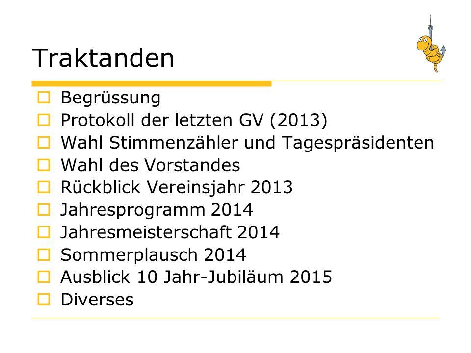 Protokoll der Generalversammlung 2013  Gibt's Ergänzungen zum Protokoll .
