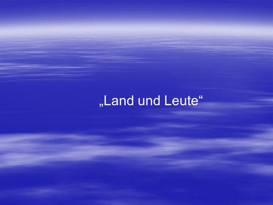 """""""Land und Leute"""""""