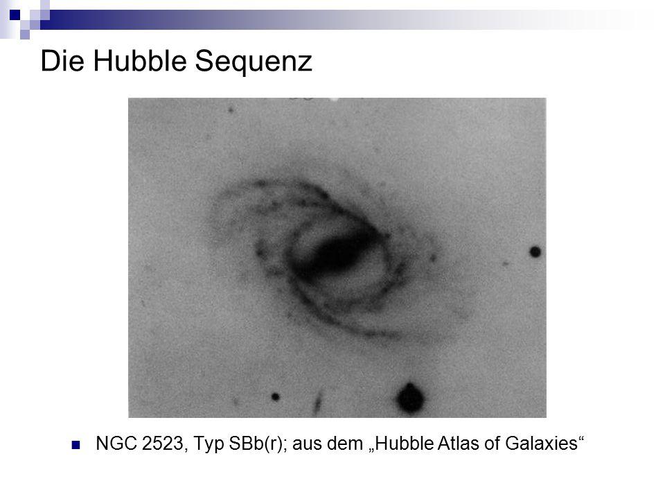Die Hubble Sequenz Nachteile  abhängig von Projektionseffekten  wird von persönlicher Überzeugung des Beobachters beeinflusst  z.B.