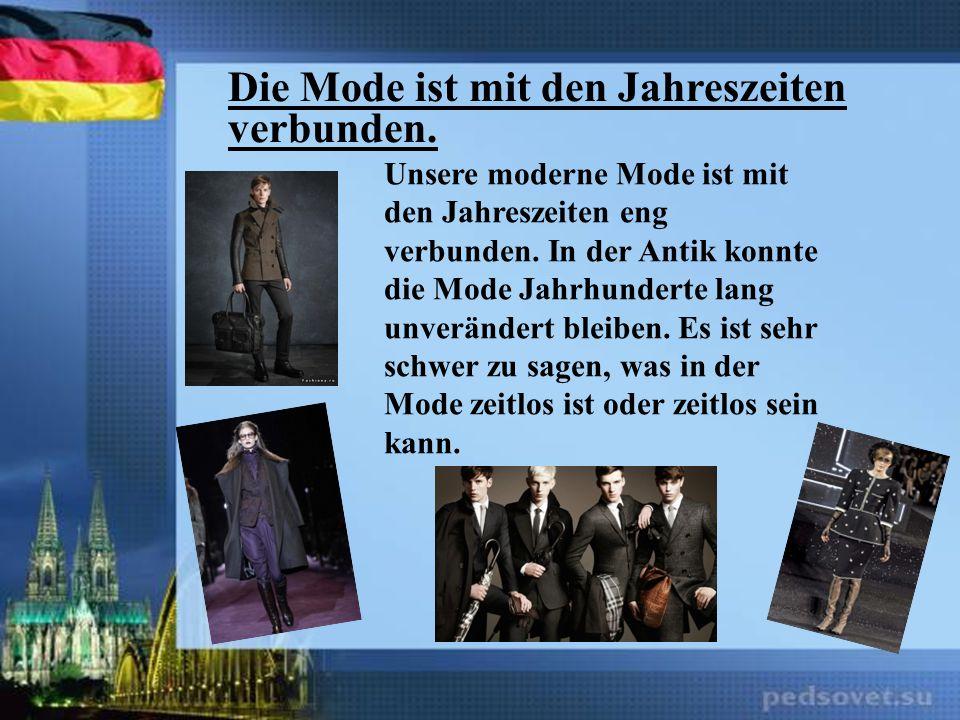 Die Massenmedien über die Mode.