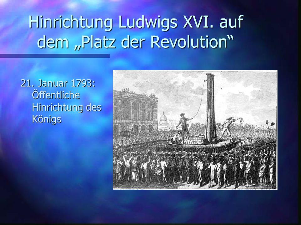 """Hinrichtung Ludwigs XVI.auf dem """"Platz der Revolution 21."""