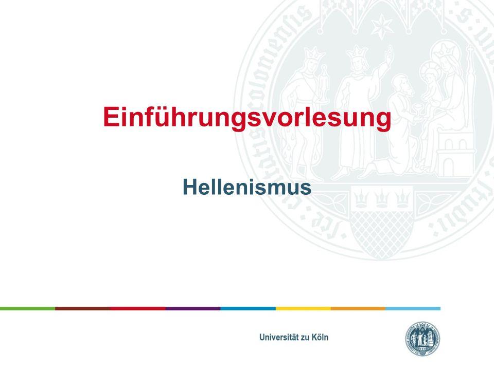 Einführungsvorlesung Hellenismus