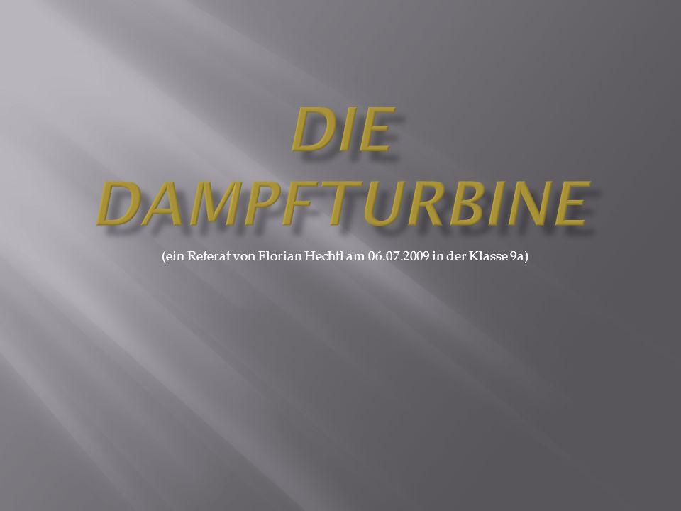 (ein Referat von Florian Hechtl am 06.07.2009 in der Klasse 9a)