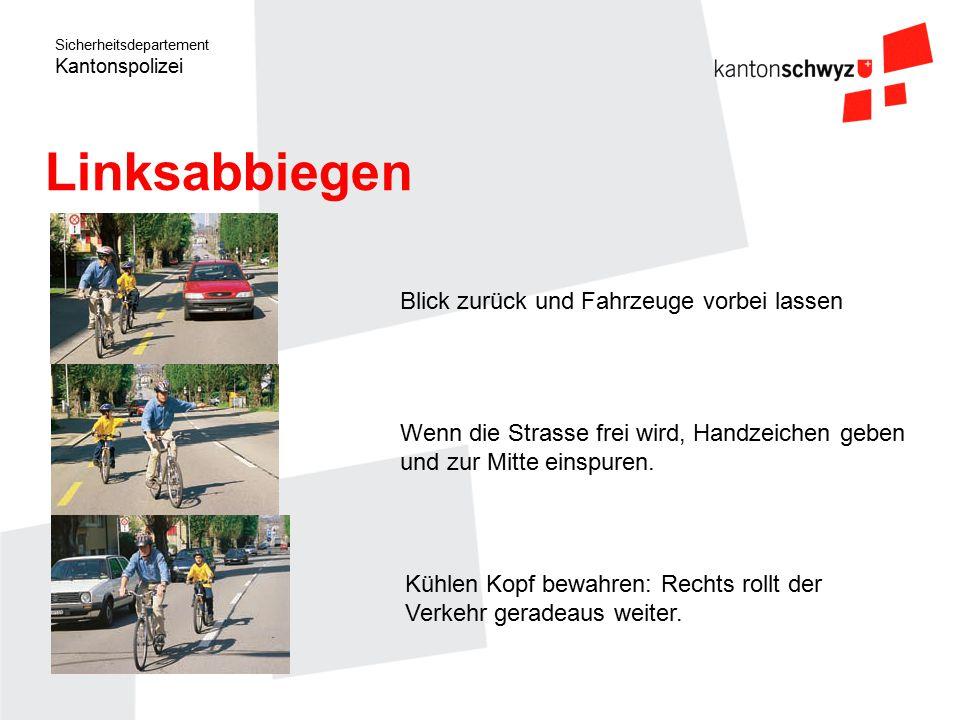 Sicherheitsdepartement Kantonspolizei Blick zurück und Fahrzeuge vorbei lassen Kühlen Kopf bewahren: Rechts rollt der Verkehr geradeaus weiter. Wenn d