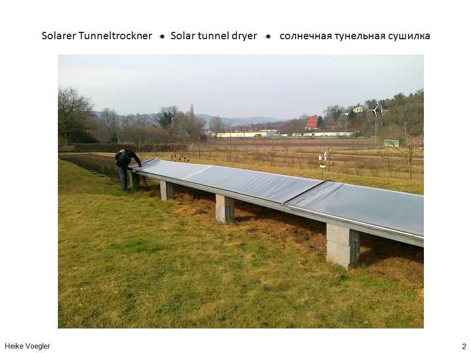Solarer Tunneltrockner  Solar tunnel dryer  солнечная тунельная сушилка Heike Voegler 2