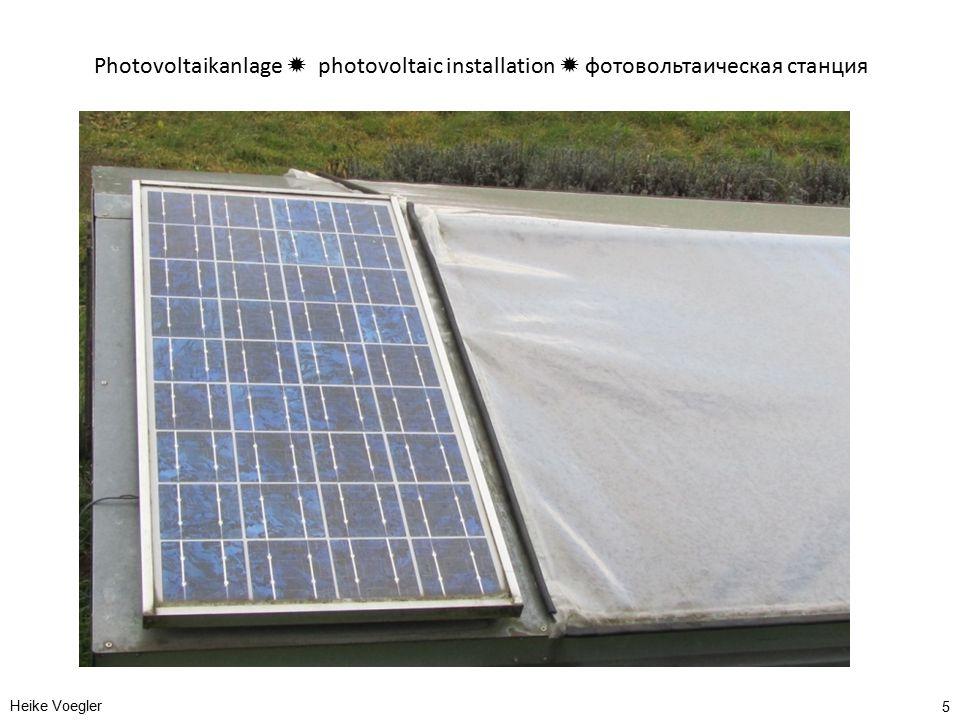 Photovoltaikanlage  photovoltaic installation  фотовольтаическая станция Heike Voegler 5