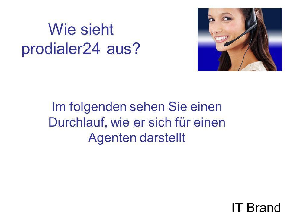 Agenten Login IT Brand Gleichzeitig wird der Agent in einer Telefonkonferenz angemeldet.