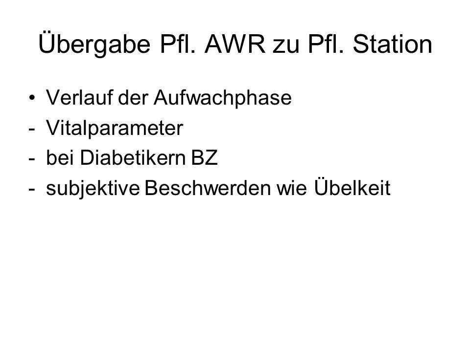 Übergabe Pfl.AWR zu Pfl.
