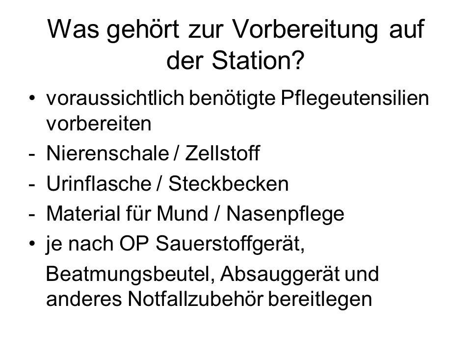 Was gehört zur Vorbereitung auf der Station.