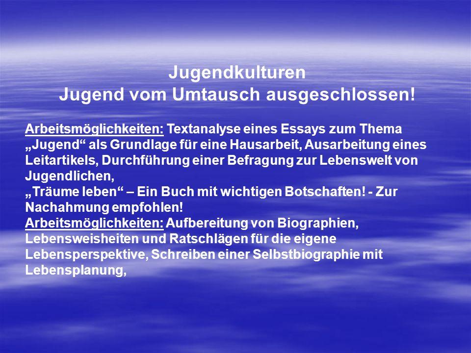 Jugendkulturen Jugend vom Umtausch ausgeschlossen.