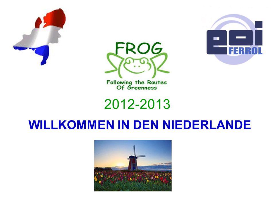2012-2013 WILLKOMMEN IN DEN NIEDERLANDE