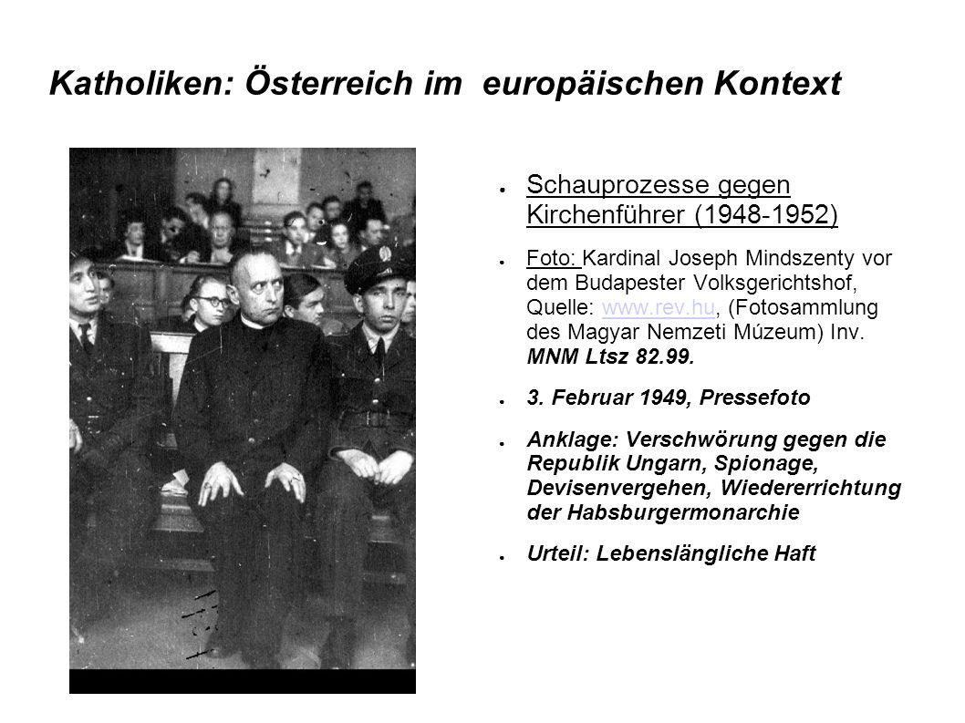 Katholiken: Österreich im europäischen Kontext ● Schauprozesse gegen Kirchenführer (1948-1952) ● Foto: Kardinal Joseph Mindszenty vor dem Budapester V