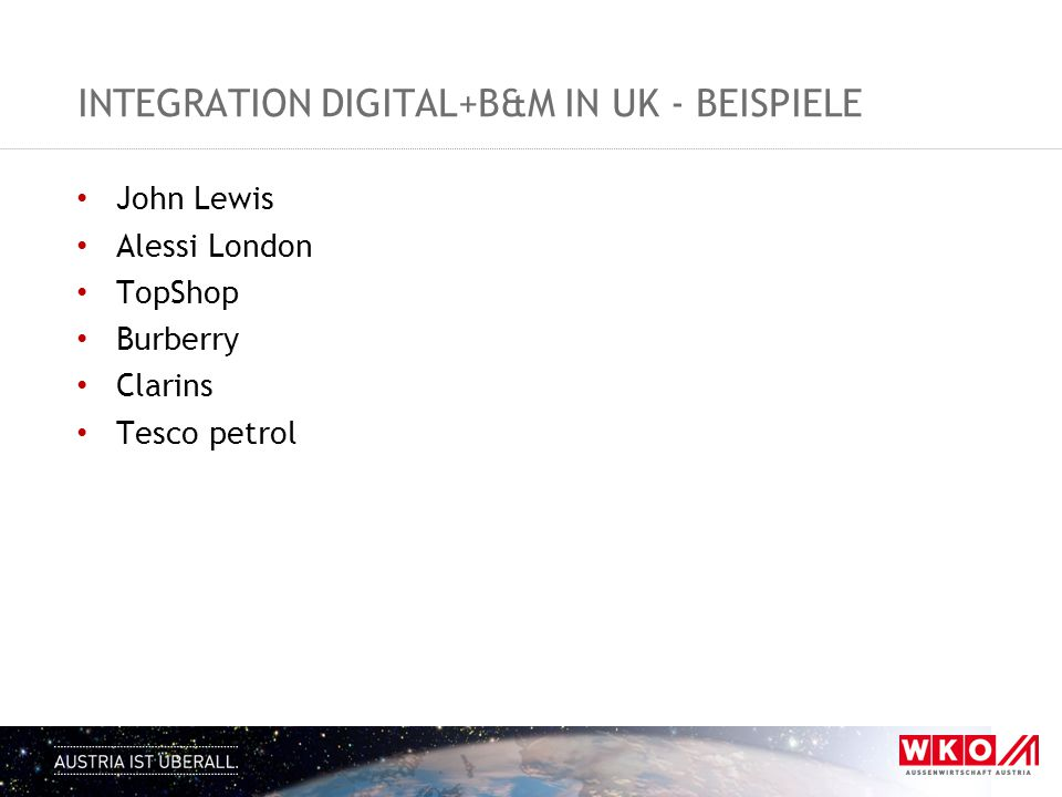 INTEGRATION DIGITAL+B&M IN UK - BEISPIELE John Lewis Alessi London TopShop Burberry Clarins Tesco petrol
