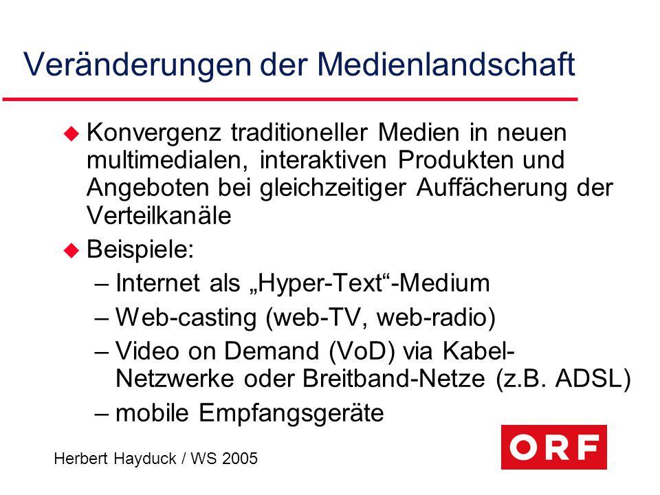 """Herbert Hayduck / WS 2005 Ende der synchronen Rezeption u Interaktive Distributions- und Rezeptionsformen statt Einweg- Kommunikation Sender – Empfänger –Broadcast (""""breitwürfig säen ) wird von individualisiertem Medienkonsum abgelöst (""""narrow-cast ) u Entwicklung neuer business-Modelle"""