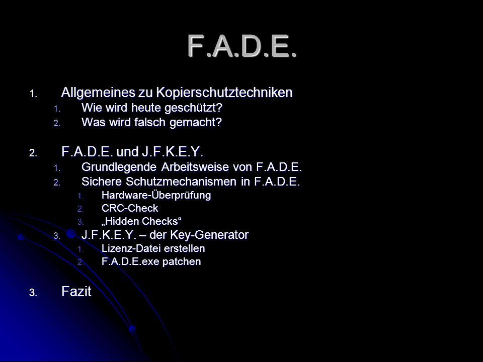 F.A.D.E. 1. Allgemeines zu Kopierschutztechniken 1.