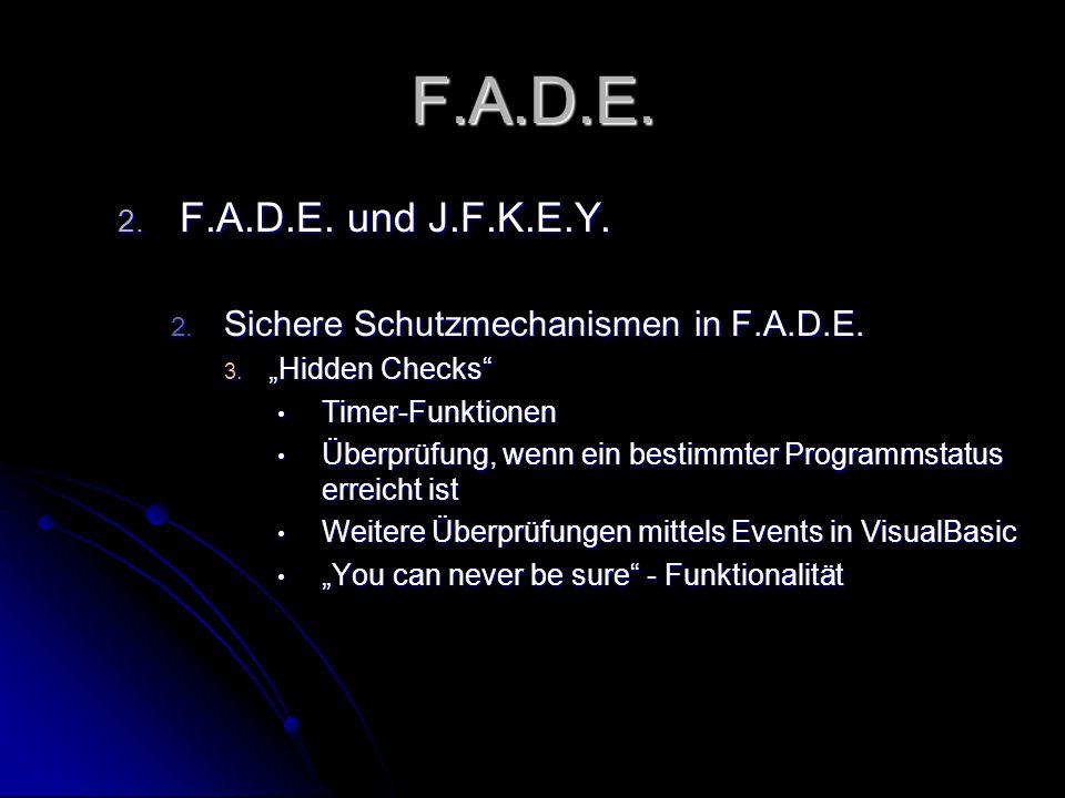 F.A.D.E. 2. F.A.D.E. und J.F.K.E.Y. 2. Sichere Schutzmechanismen in F.A.D.E.