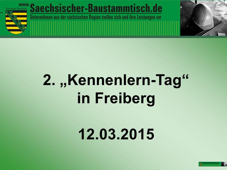 """2. """"Kennenlern-Tag"""" in Freiberg 12.03.2015"""