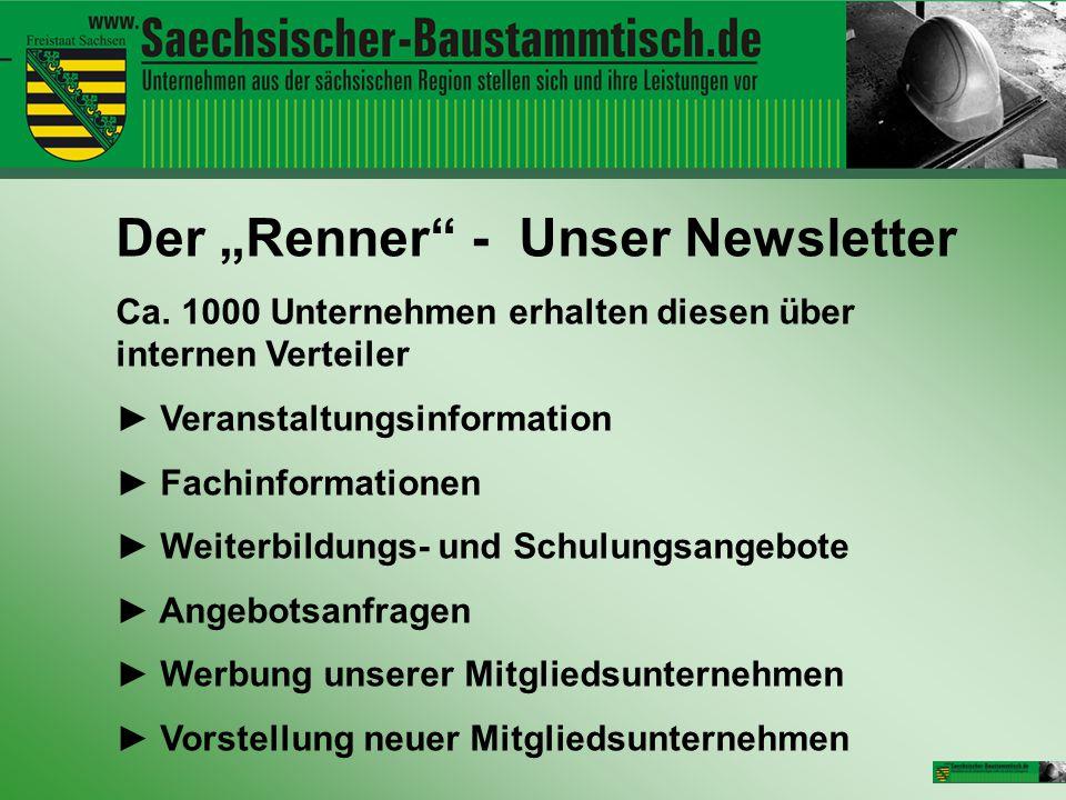 """Der """"Renner"""" - Unser Newsletter Ca. 1000 Unternehmen erhalten diesen über internen Verteiler ► Veranstaltungsinformation ► Fachinformationen ► Weiterb"""
