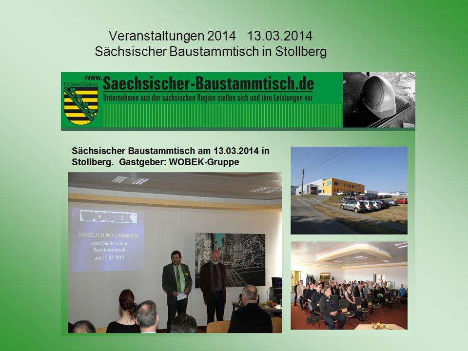 Veranstaltungen 2014 08.05.2014 Sächsischer Baustammtisch in Olbernhau