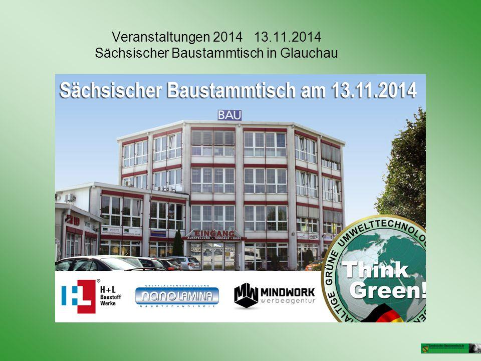 Veranstaltungen 2014 13.11.2014 Sächsischer Baustammtisch in Glauchau