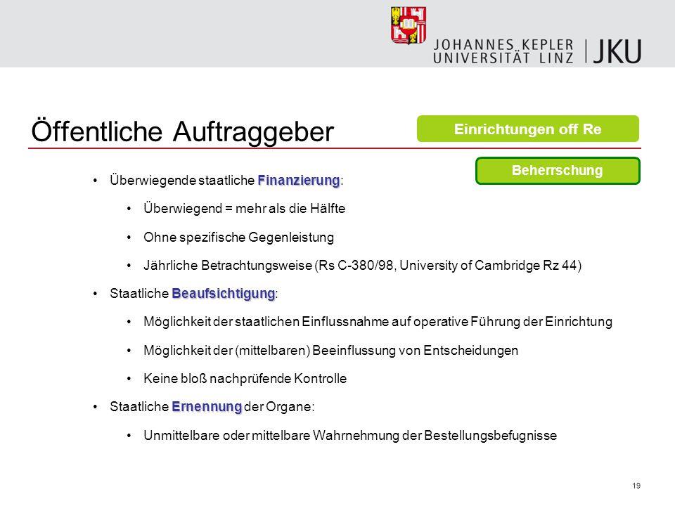 """20 Öffentliche Auftraggeber Ein Ordensspital kann ein öffentlicher Auftraggeber sein — UVS OÖ VwSen-550622/19/Wim/Bu VwSen-550634/9/Wim/Bu, zu finden unter http://www.uvs-ooe.gv.at/xchg/SID-09B56887- 36BBB55C/hs.xsl/84702_DEU_HTML.htmhttp://www.uvs-ooe.gv.at/xchg/SID-09B56887- 36BBB55C/hs.xsl/84702_DEU_HTML.htm """"Bei richtlinienkonformer Auslegung des § 3 Abs."""