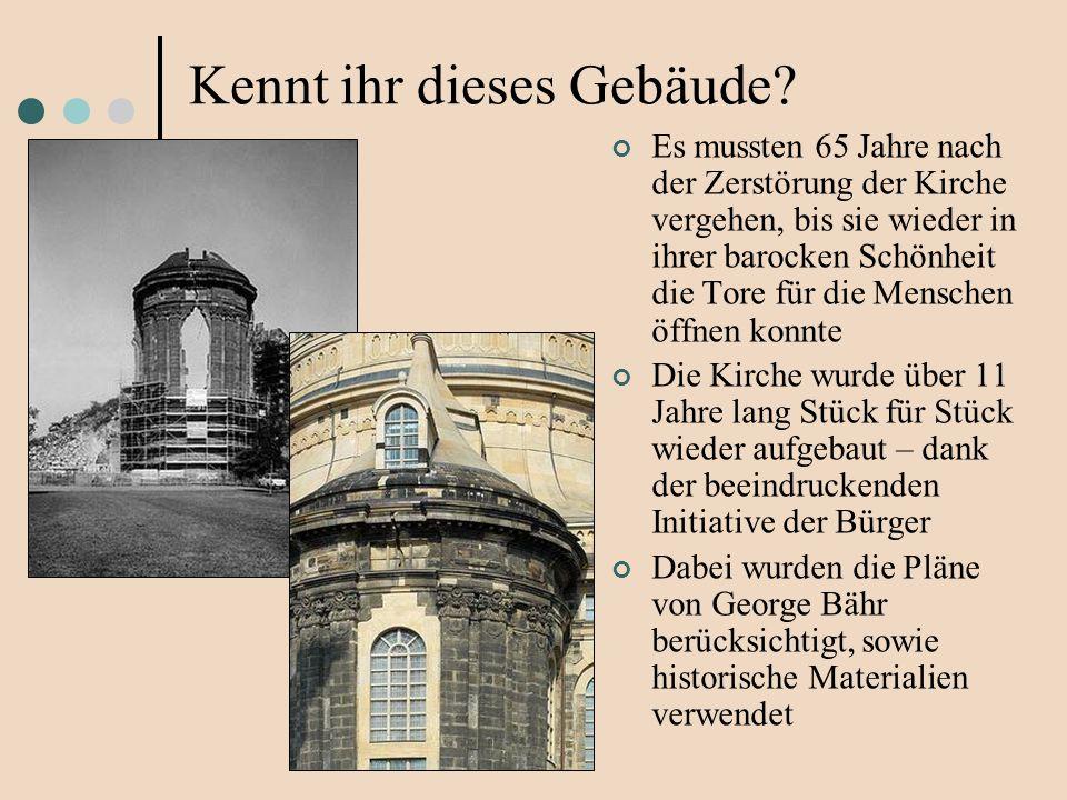 Es mussten 65 Jahre nach der Zerstörung der Kirche vergehen, bis sie wieder in ihrer barocken Schönheit die Tore für die Menschen öffnen konnte Die Ki