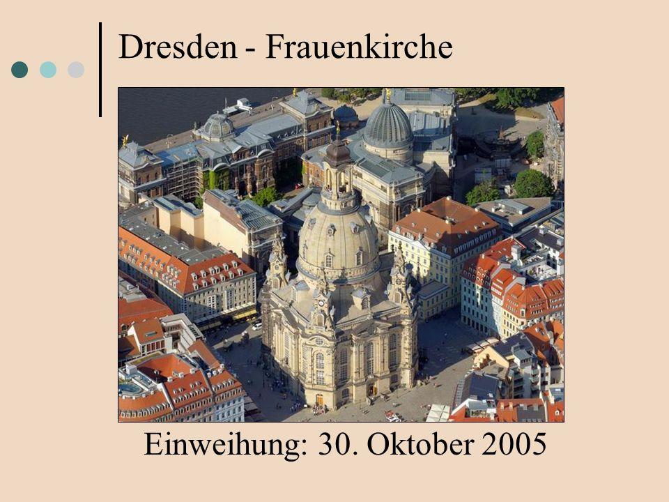 Dresden - Frauenkirche Einweihung: 30. Oktober 2005