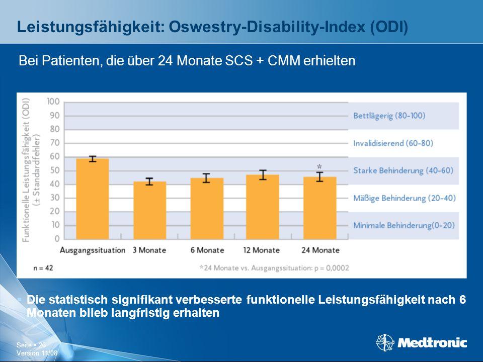 Seite  26 Version 11/08 Leistungsfähigkeit: Oswestry-Disability-Index (ODI)  Die statistisch signifikant verbesserte funktionelle Leistungsfähigkeit