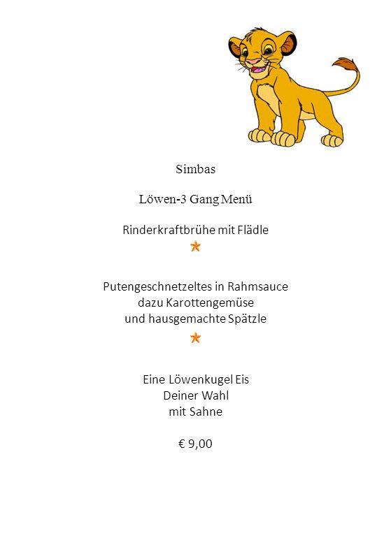 Simbas Löwen-3 Gang Menü Rinderkraftbrühe mit Flädle Putengeschnetzeltes in Rahmsauce dazu Karottengemüse und hausgemachte Spätzle Eine Löwenkugel Eis