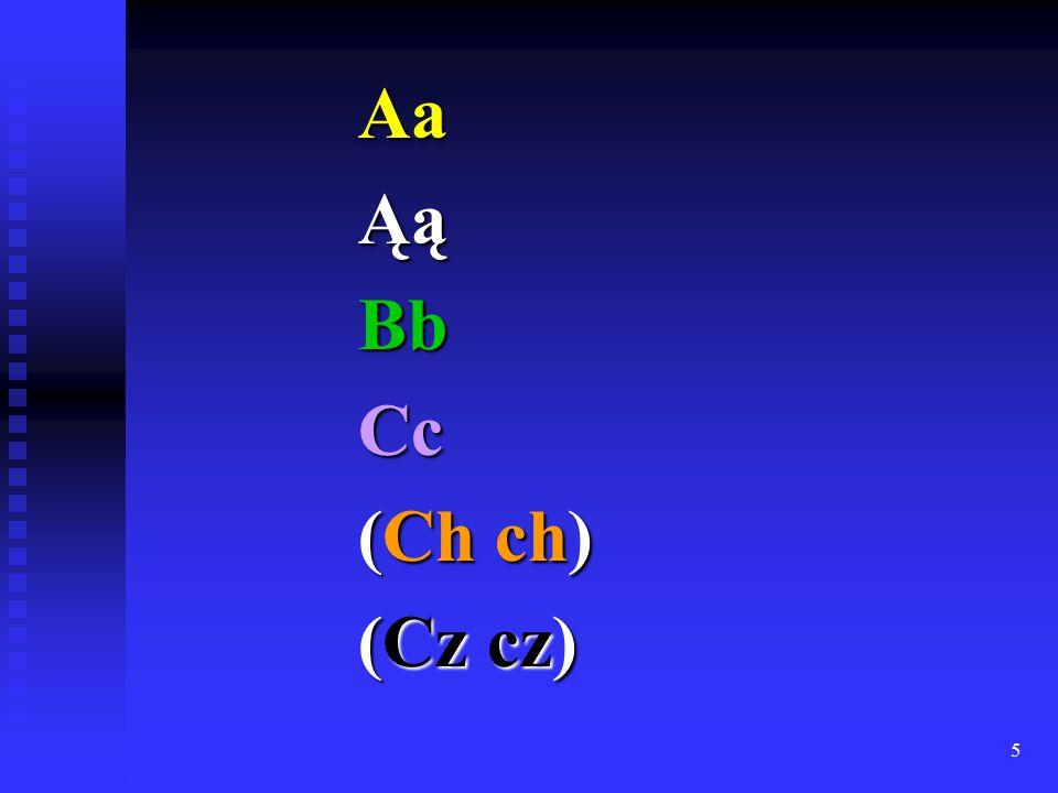 5 AaĄąBbCc (Ch ch) (Cz cz)