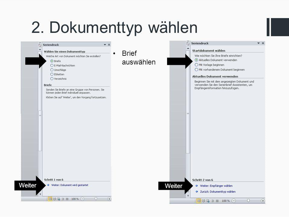 2. Dokumenttyp wählen Weiter Brief auswählen Weiter