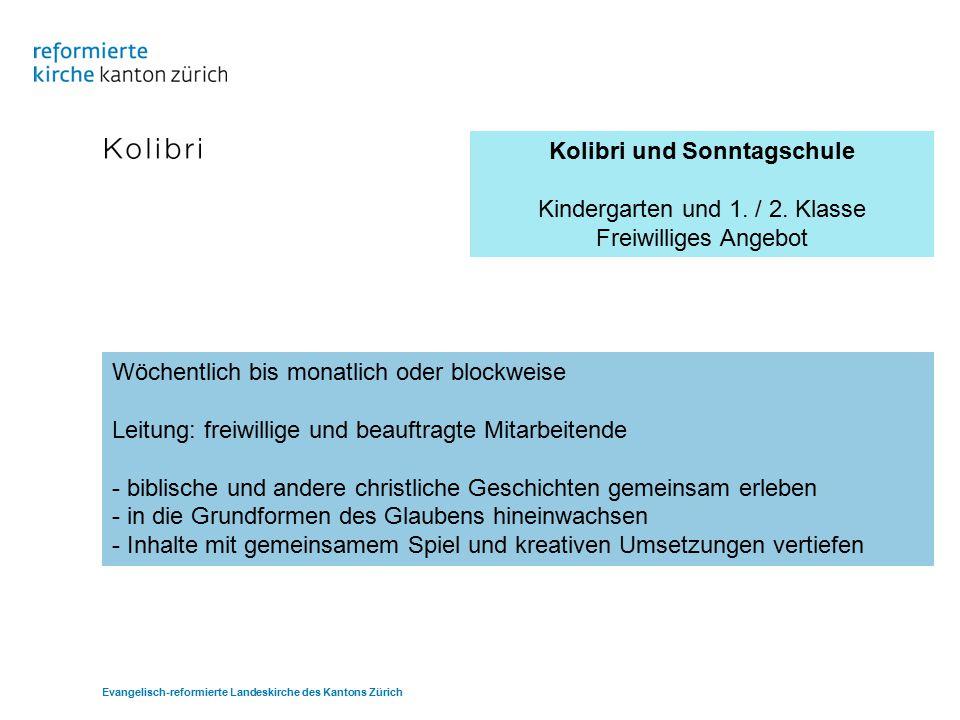 Kolibri und Sonntagschule Kindergarten und 1./ 2.