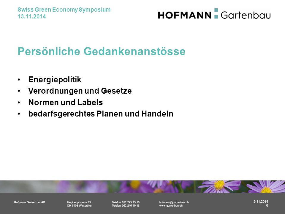 Hofmann Gartenbau AGHegibergstrasse 19Telefon 052 245 19 19hofmann@gartenbau.ch CH-8409 WinterthurTelefon 052 245 19 18www.gartenbau.ch Persönliche Ge