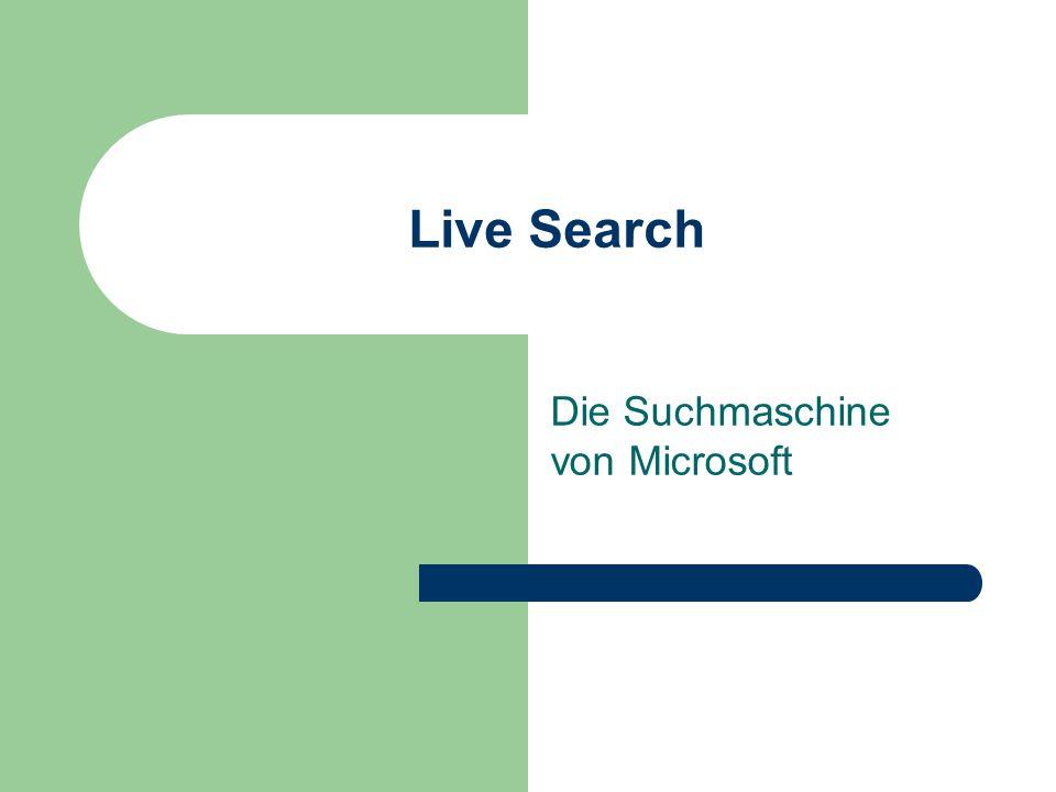 Live Search Die Suchmaschine von Microsoft