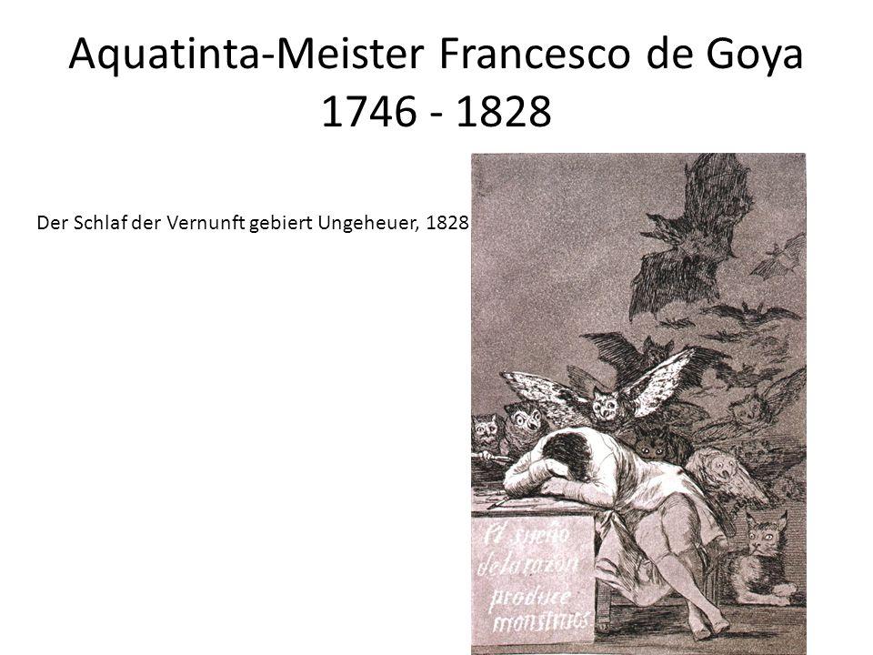 Aquatinta-Meister Francesco de Goya 1746 - 1828 Der Schlaf der Vernunft gebiert Ungeheuer, 1828